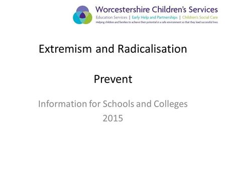Extremism and Radicalisation Prevent