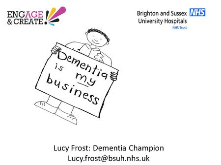 Lucy Frost: Dementia Champion