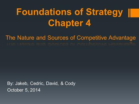 Foundations of Strategy Chapter 4