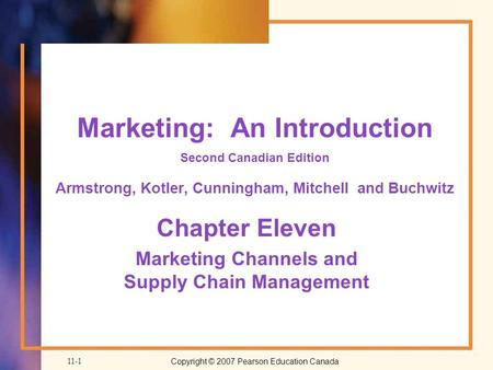 Chapter Eleven Marketing Channels and Supply Chain Management