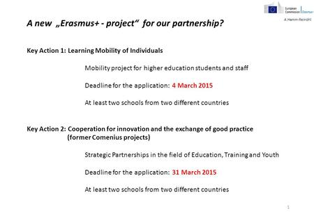 "A new ""Erasmus+ - project"" for our partnership?"