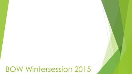 BOW Wintersession 2015. Program Overview  Part of the Babson/Olin/Wellesley (BOW) initiative  Interdisciplinary students work with local non-profit.
