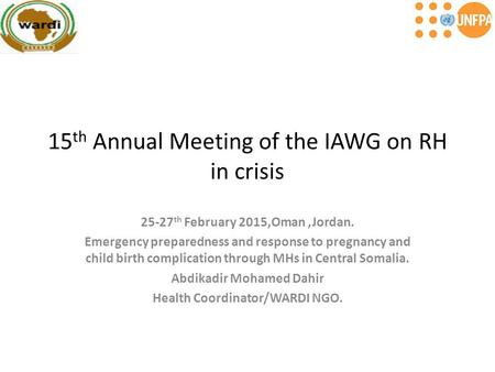 15th Annual Meeting of the IAWG on RH in crisis