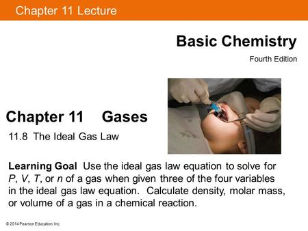 Basic Chemistry Chapter 11 Gases Chapter 11 Lecture