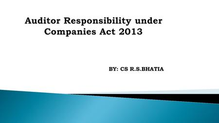 Auditor Responsibility under Companies Act 2013