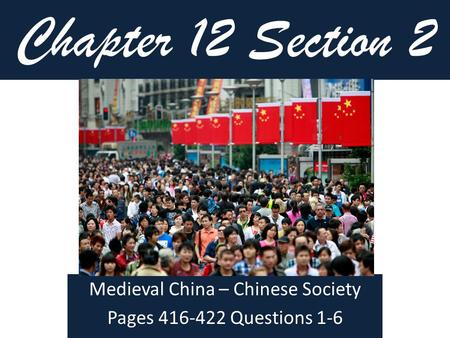 Medieval China – Chinese Society Pages Questions 1-6