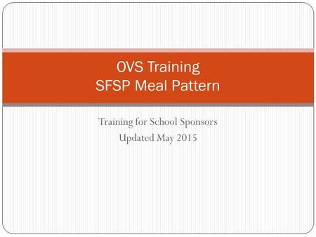 OVS Training SFSP Meal Pattern