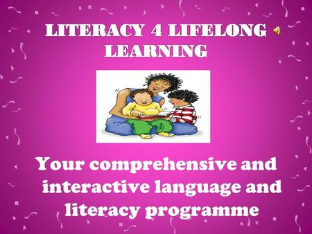 Your comprehensive and interactive language and literacy programme.
