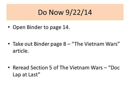 Do Now 9/22/14 Open Binder to page 14.
