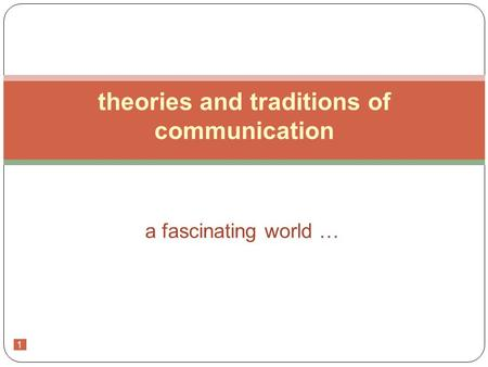 theories and traditions of communication
