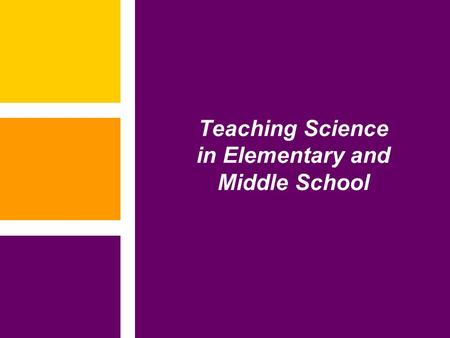 Teaching Science in Elementary and Middle School.