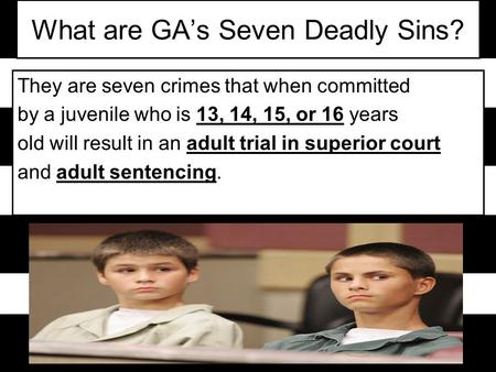 What are GA's Seven Deadly Sins?