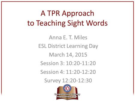 A TPR Approach to Teaching Sight Words