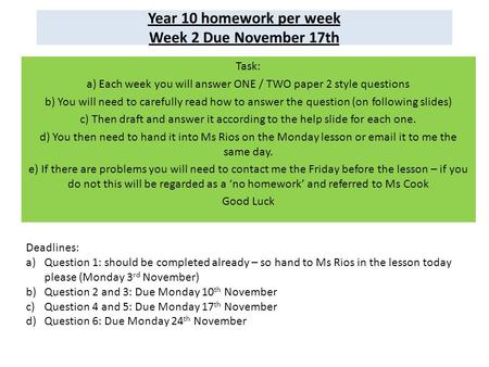 Year 10 homework per week Week 2 Due November 17th
