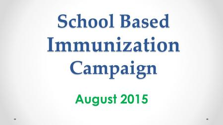 School Based Immunization Campaign