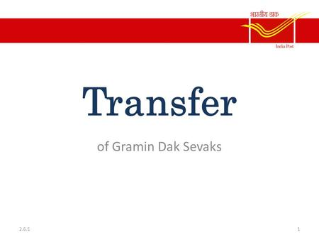 Transfer of Gramin Dak Sevaks 2.6.5.