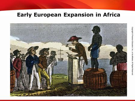 TEKS 8C: Calculate percent composition and empirical and molecular formulas. Early European Expansion in Africa.