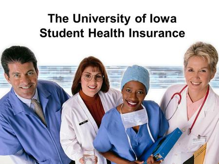The University of Iowa Student Health Insurance