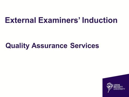 External Examiners' Induction Quality Assurance Services.