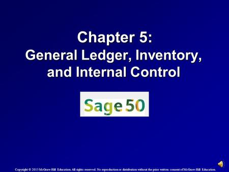 Chapter 5: General Ledger, Inventory, and Internal Control