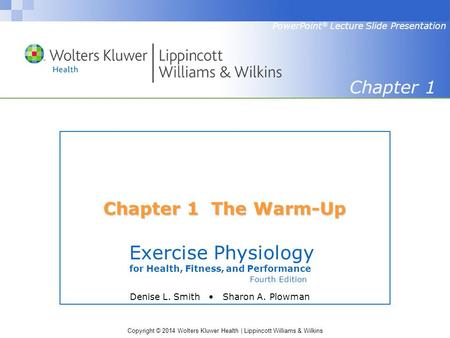 Exercise Physiology Chapter 1 Chapter 1 The Warm-Up