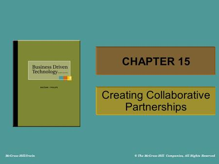 McGraw-Hill/Irwin © The McGraw-Hill Companies, All Rights Reserved CHAPTER 15 Creating Collaborative Partnerships.