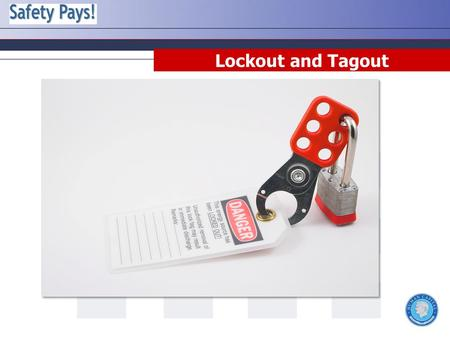 Lockout and Tagout. Disclaimer This training material presents very important information. Your organization must do an evaluation of all exposures, applicable.