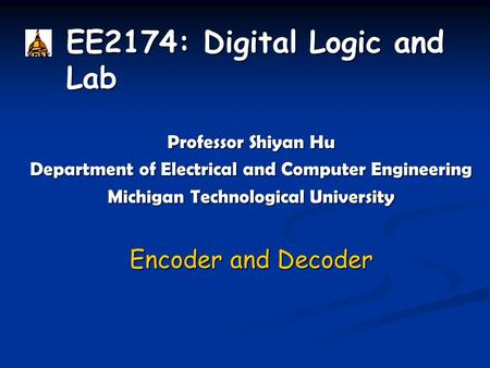 EE2174: Digital Logic and Lab