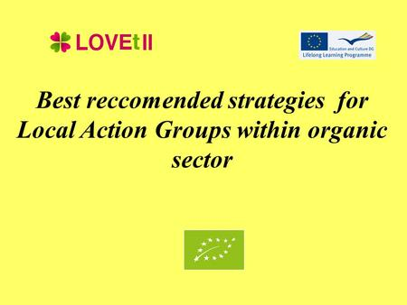 Best reccomended strategies for Local Action Groups within organic sector.