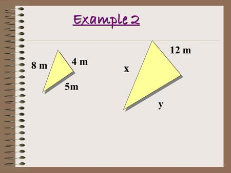 Example 2 4 m 8 m 5m 12 m x y. Solving Multi-Step Equations * Use two or more transformations to solve an equation.