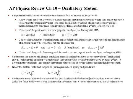 AP Physics Review Ch 10 – Oscillatory Motion