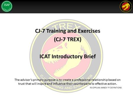 CJ-7 Training and Exercises ICAT Introductory Brief