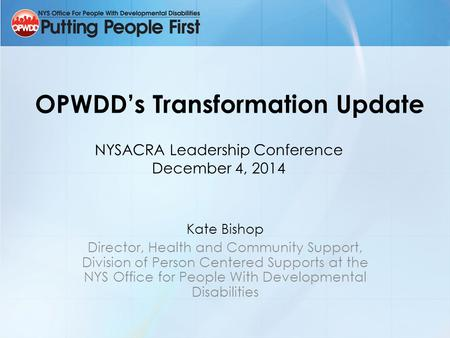 OPWDD's Transformation Update