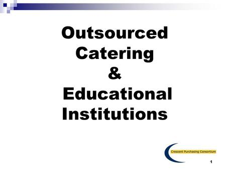 Outsourced Catering & Educational Institutions