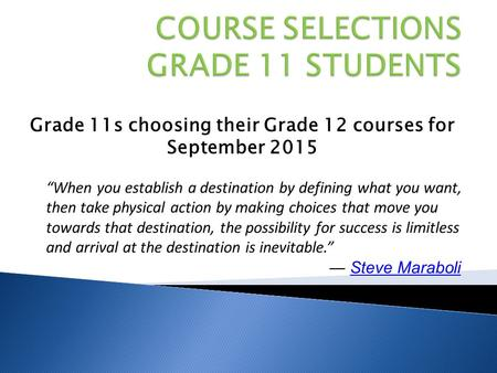 COURSE SELECTIONS GRADE 11 STUDENTS