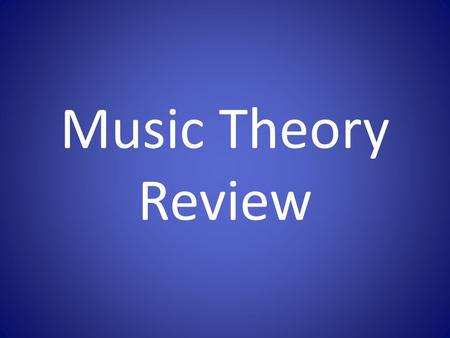Music Theory Review. Staff Treble Clef Bass Clef.