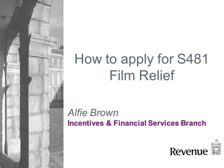 How to apply for S481 Film Relief