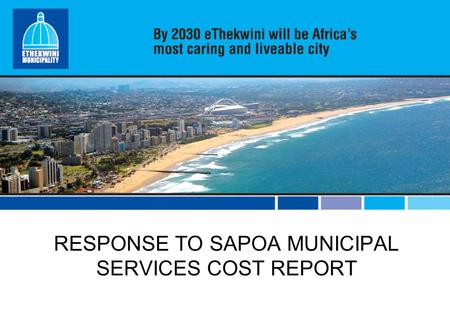 RESPONSE TO SAPOA MUNICIPAL SERVICES COST REPORT.