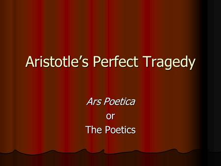aristotles elements of tragedy essay