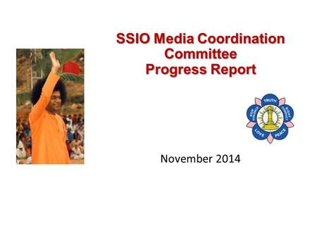 SSIO Media Coordination Committee Progress Report November 2014.