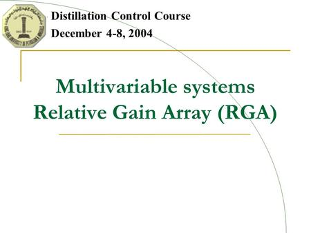 Multivariable systems Relative Gain Array (RGA)