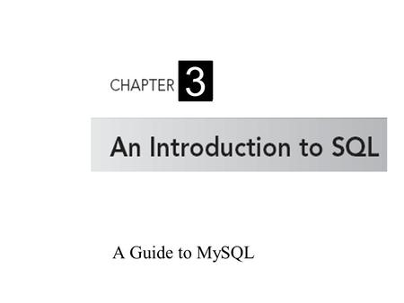 A Guide to MySQL 3. 2 Objectives Start MySQL and learn how to use the MySQL Reference Manual Create a database Change (activate) a database Create tables.