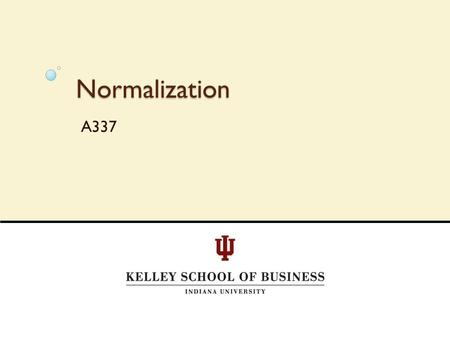 Normalization A337. A337 - Reed Smith2 Structure What is a database? ◦ Tables of information  Rows are referred to as records  Columns are referred.