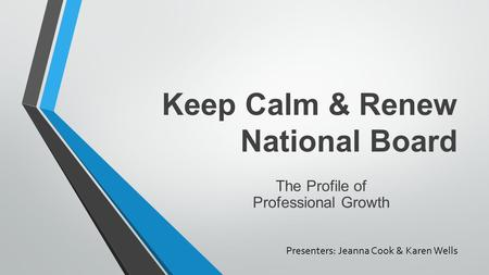 Keep Calm & Renew National Board