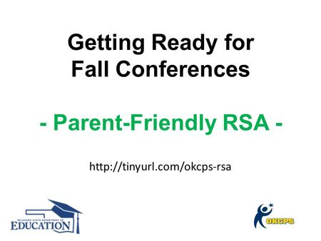 Getting Ready for Fall Conferences - Parent-Friendly RSA - SB 346 – Third-Grade Graduation HB 2511 – Amendments to SB 346 HB 2516 – Amendments to SB 346.