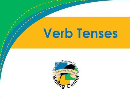 Verb Tenses. Why do we have tenses? From the Purdue OWL: – Strictly speaking, in English, only two tenses are marked in the verb alone, present (as in.