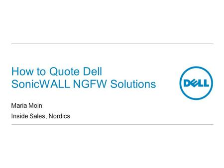 How to Quote Dell SonicWALL NGFW Solutions