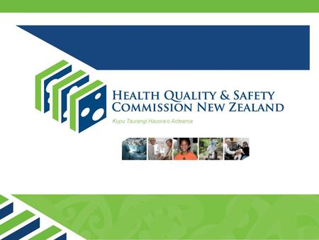 Kupu Taurangi Hauora o Aotearoa. Health and Disability Consumer Representative Training MODULE ONE The New Zealand health and disability context.
