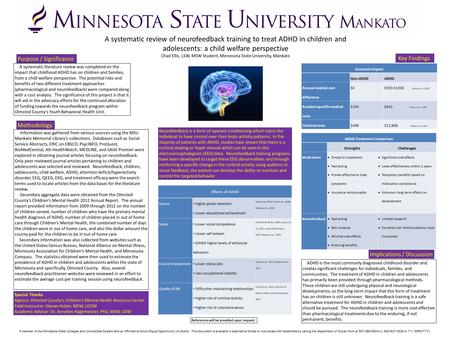 A systematic review of neurofeedback training to treat ADHD in children and adolescents: a child welfare perspective Chad Ellis, LSW, MSW Student, Minnesota.