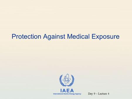 Protection Against Medical Exposure